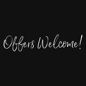 💲 Offers Welcome! 💲